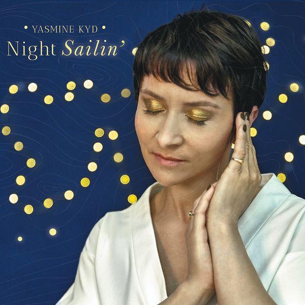 Yasmine Kyd - Night Sailin'
