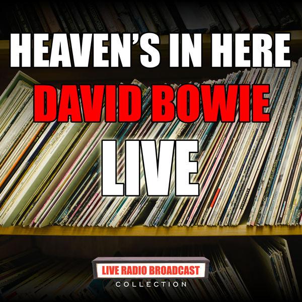 David Bowie - Heaven's In Here