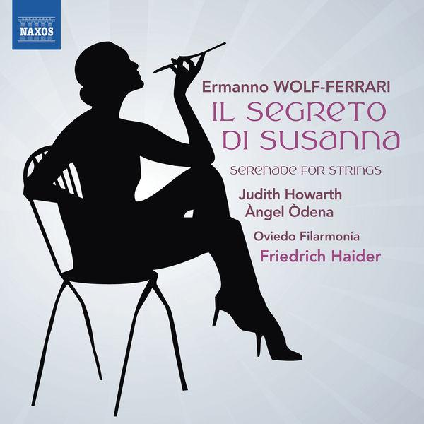 Friedrich Haider - Wolf-Ferrari : Il Segreto di Susanna - Serenade for Strings in E-Flat Major