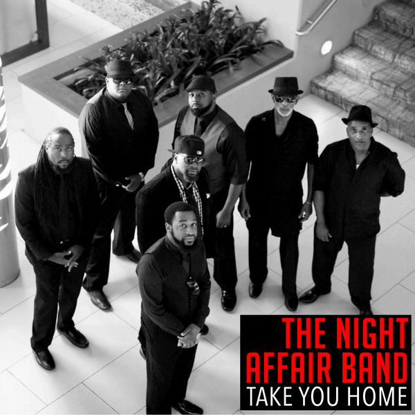 The Night Affair Band - Take You Home