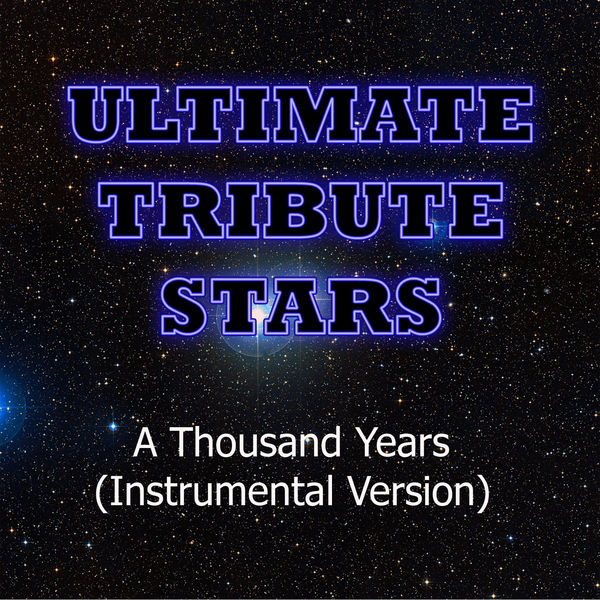 Tribute Stars - Christina Perri - A Thousand Years (Instrumental Version)