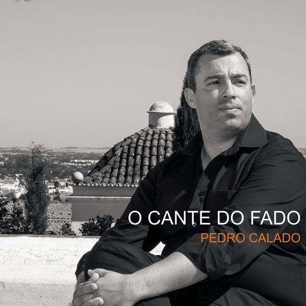 Pedro Calado - O Cante do Fado