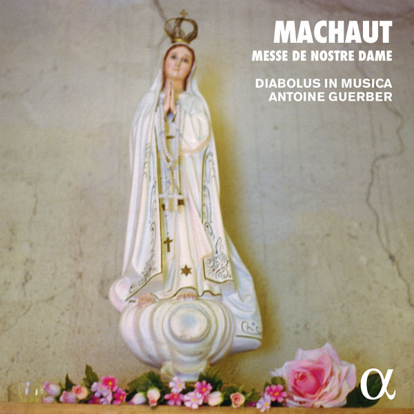 Diabolus in Musica - Machaut: Messe de Nostre Dame (Alpha Collection)