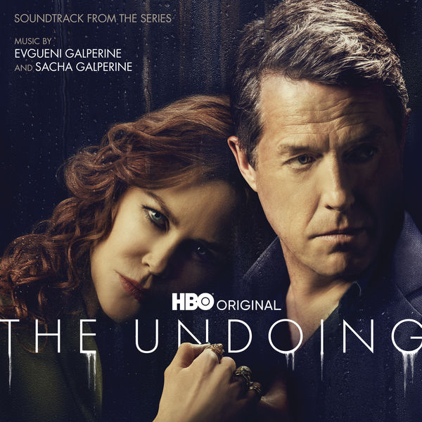 Evgueni GALPERINE - The Undoing (Soundtrack From The HBO® Series)