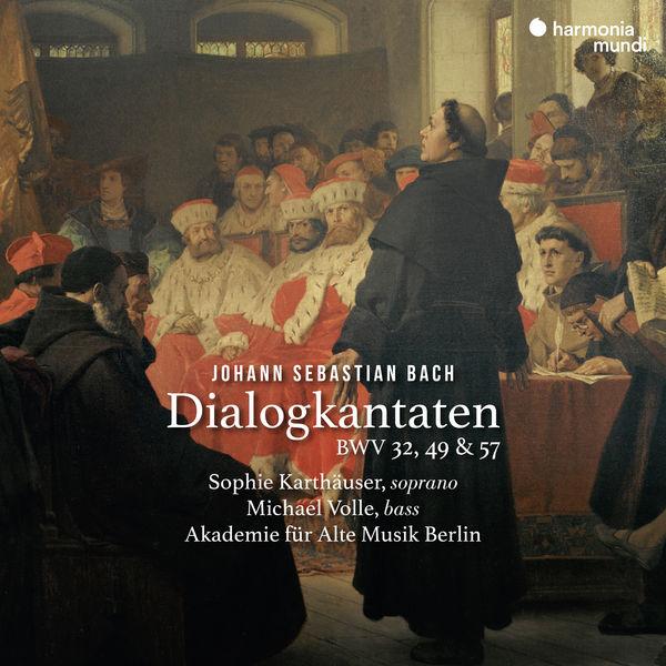 Akademie für Alte Musik Berlin - Bach : Dialogkantaten, BWV 32, 49 & 57