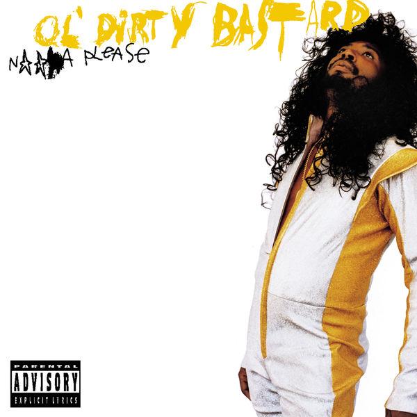 Ol Dirty Bastard - Nigga Please (20th Anniversary Edition)