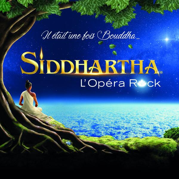 Various Artists - Siddhartha, l'opéra rock (Il était une fois Bouddha)