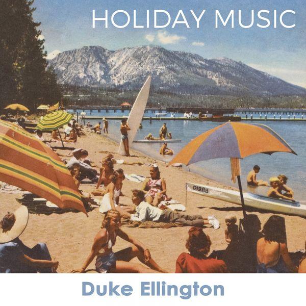 Duke Ellington - Holiday Music