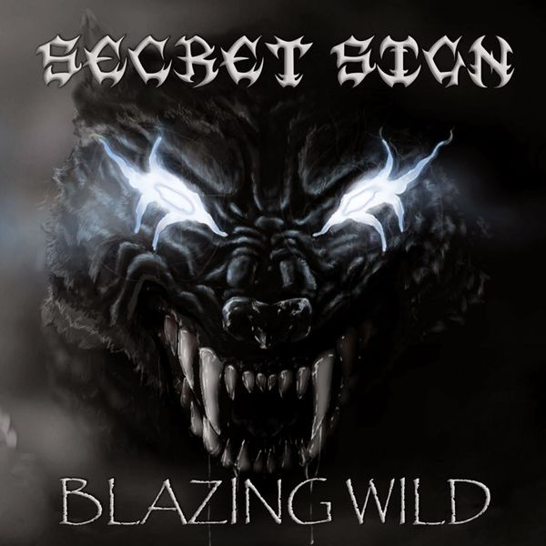 Secret sign - Blazing Wild
