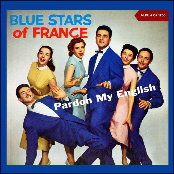 The Blue Stars of France - Pardon My English (Album of 1958)
