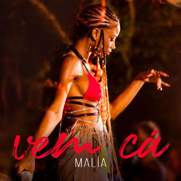 Malia - Vem Cá