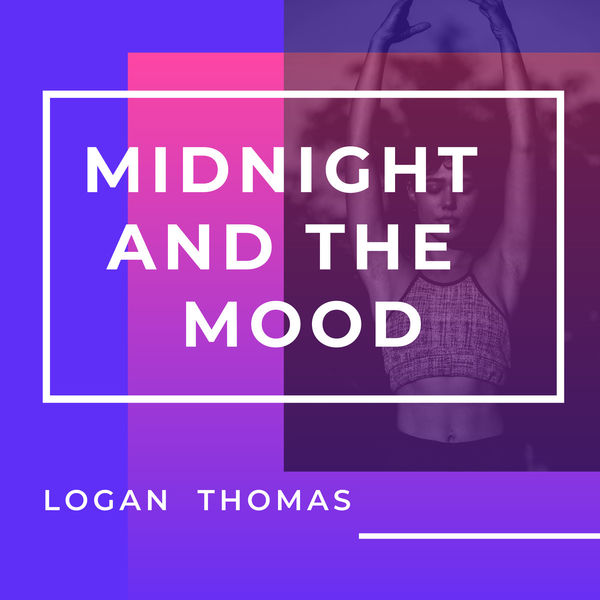 Thomas Logan - Midnight and the Mood