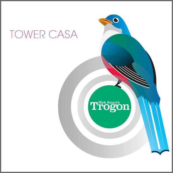 Nick Smart's Trogon - Tower Casa