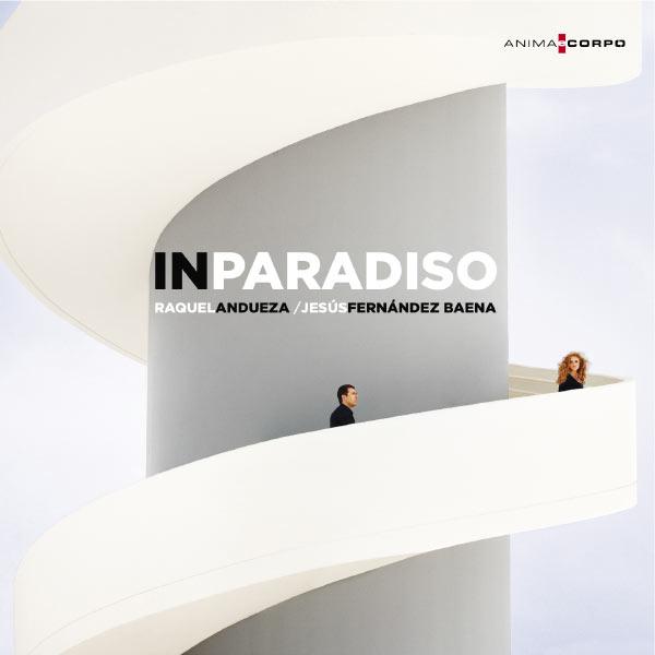 Raquel Andueza - In Paradiso