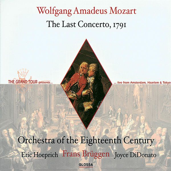 Orchestra Of The 18th Century - Mozart, W.A.: Clarinet Concerto in A Major / La Clemenza Di Tito / Adagio in B Flat Major / Maurerische Trauermusik (Orchestra of the 18Th Century)