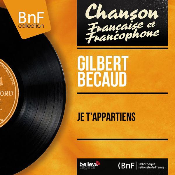 Gilbert Bécaud - Je t'appartiens (Mono Version)