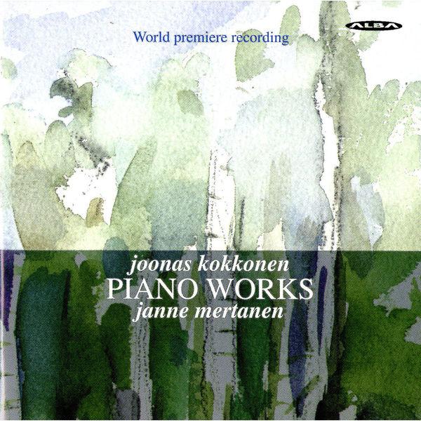 Janne Mertanen - Kokkonen: Piano Works