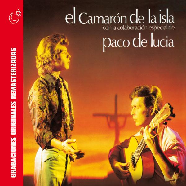 Camarón de la Isla - Cada Vez Que Nos Miramos - El Camaron de la Isla con la colaboracion especial de Paco de Lucia