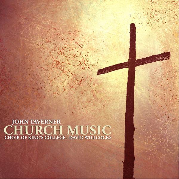 John Taverner - Taverner: Church Music
