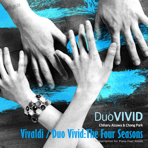 Vivaldi/Duo Vivid: The Four Seasons (Transcription for Piano Four Hands)
