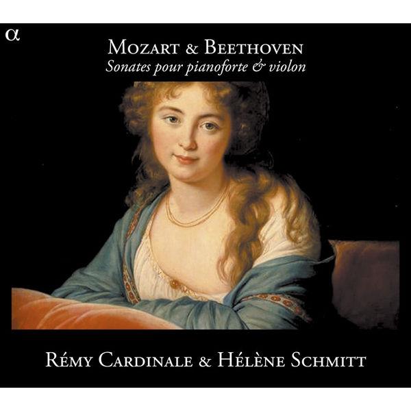 Hélène Schmitt - Mozart & Beethoven - Sonates pour pianoforte & violon