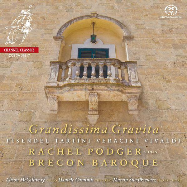 Rachel Podger & Brecon Baroque - Grandissima Gravita (Tartini, Veracini, Vivaldi...)