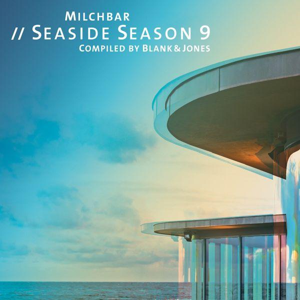 Blank & Jones - Milchbar Seaside Season 9