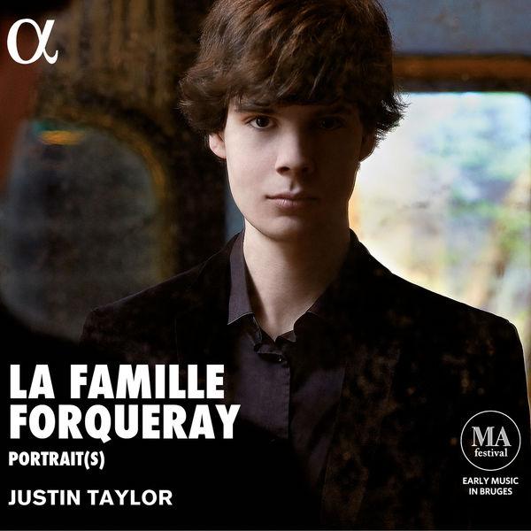 Justin Taylor - La Famille Forqueray : Portrait(s)