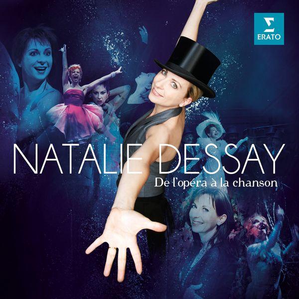 Natalie Dessay - De l'opéra à la chanson
