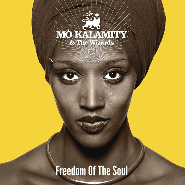Mo'Kalamity, The Wizards - Freedom of the Soul