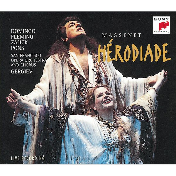 Placido Domingo - HÉRODIADE - Opera in four acts and seven tableaux