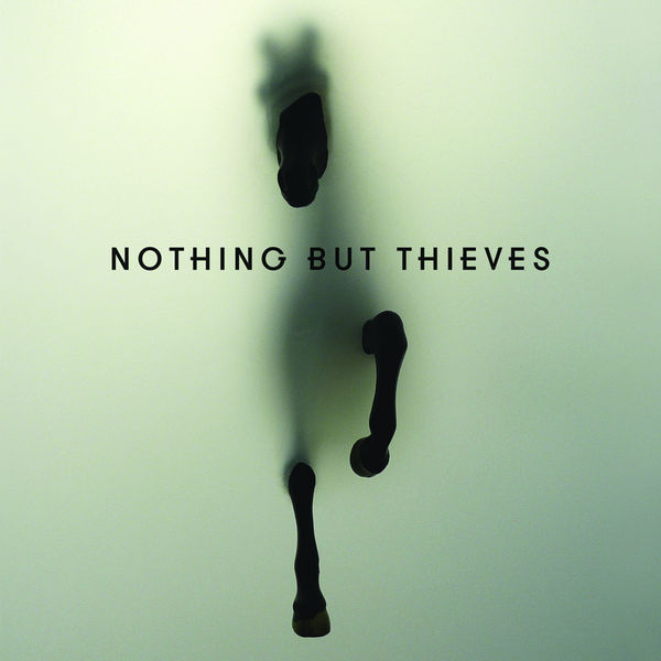 Nothing But Thieves - Nothing But Thieves (Deluxe)