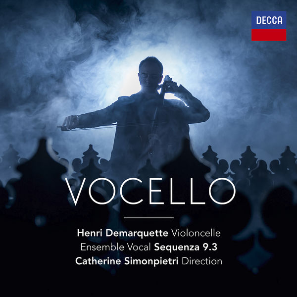 Henri Demarquette - Vocello (Purcell, Tavener, Ockeghem, Tanguy...)