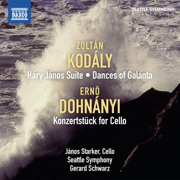 Janos Starker - Zoltan Kodaly : Suite Háry János & Dances of Galanta - Erno Dohnanyi : Konzertstück pour violoncelle / János Starker, violoncelle - Seattle Symphony - Gerard Schwarz