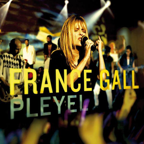 France Gall Pleyel  (Live 1994)