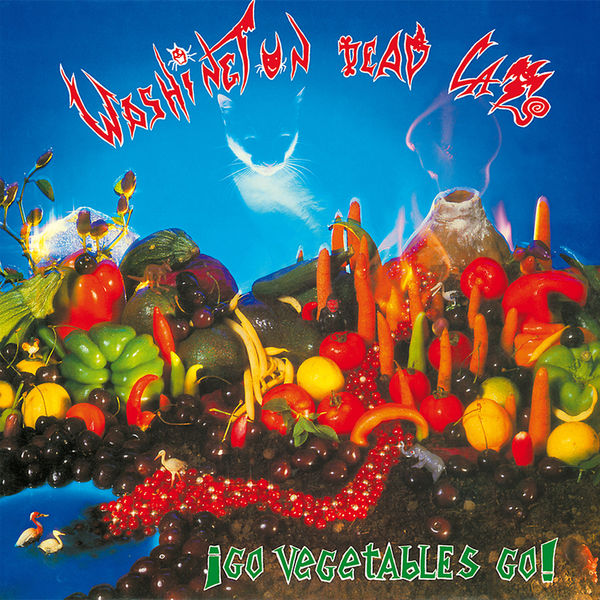 Washington Dead Cats - Go Vegetables Go !