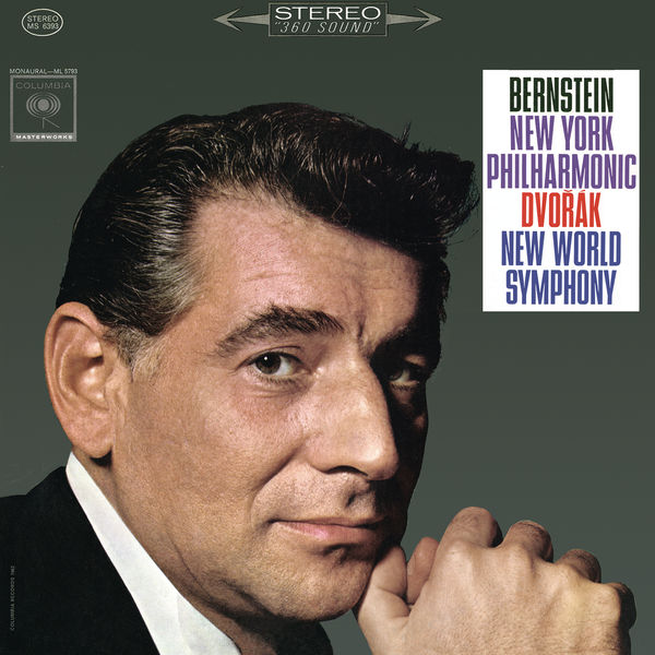 "Leonard Bernstein - Dvorák: Symphony No. 9 in E Minor, Op. 95 ""From the New World"" ((Remastered))"