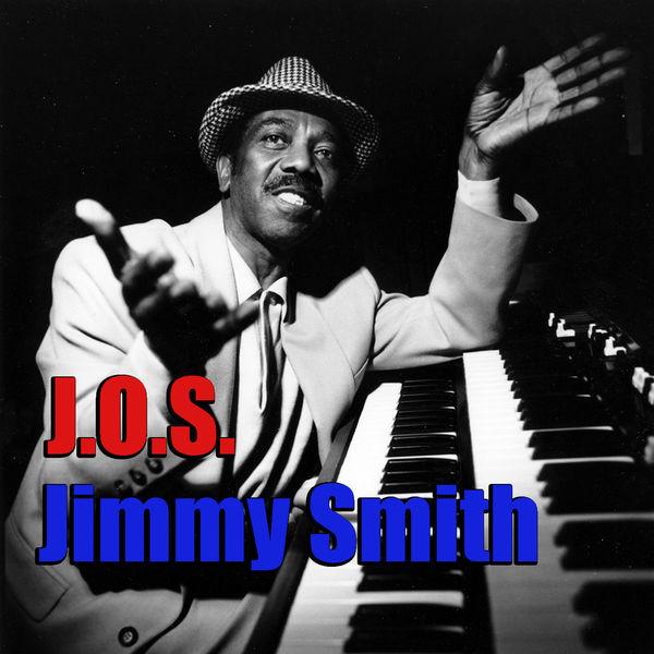 Jimmy Smith - J. O. S.