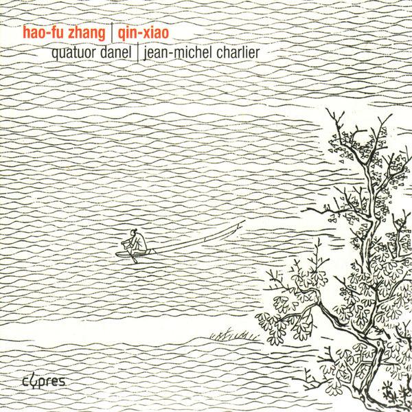 Quatuor Danel - Zhang: Quatuor à cordes No. 2 & 3, Quintette