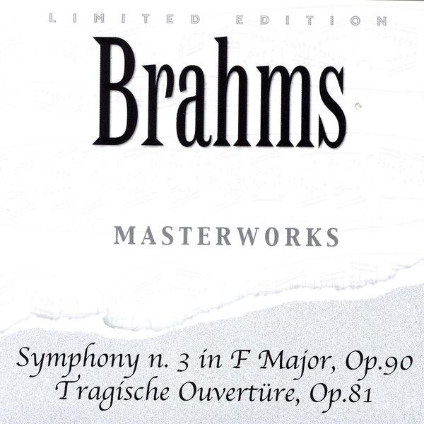 Johannes Brahms|Johannes Brahms: Symphony N. 3 In F Major, Op. 90 / Tragische Ouvertüre, Op. 81