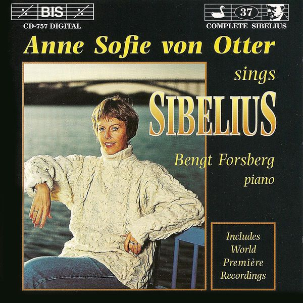 Anne Sofie von Otter - SIBELIUS: Songs, Opp. 13, 50, 90, and others