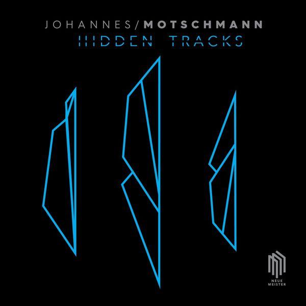 Johannes Motschmann - The Hidden Tracks EP