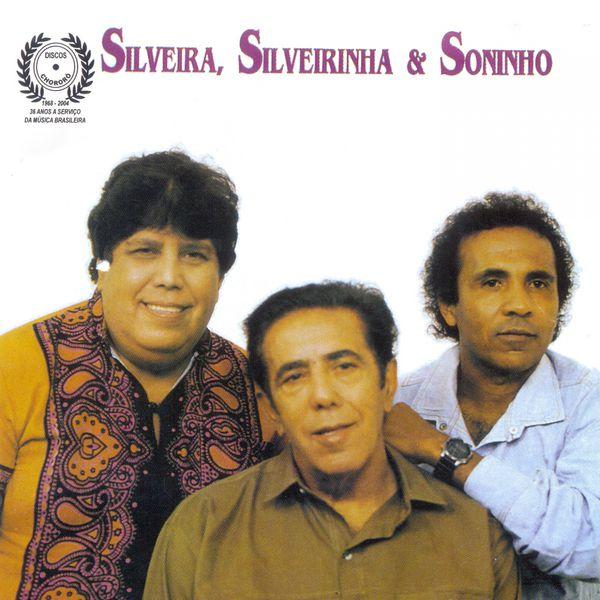 Silveira - Silveira, Silveirinha & Soninho