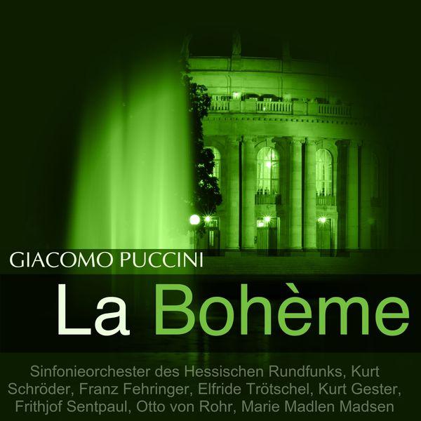 Sinfonieorchester Des Hessischen Rundfunks - Puccini: La bohème