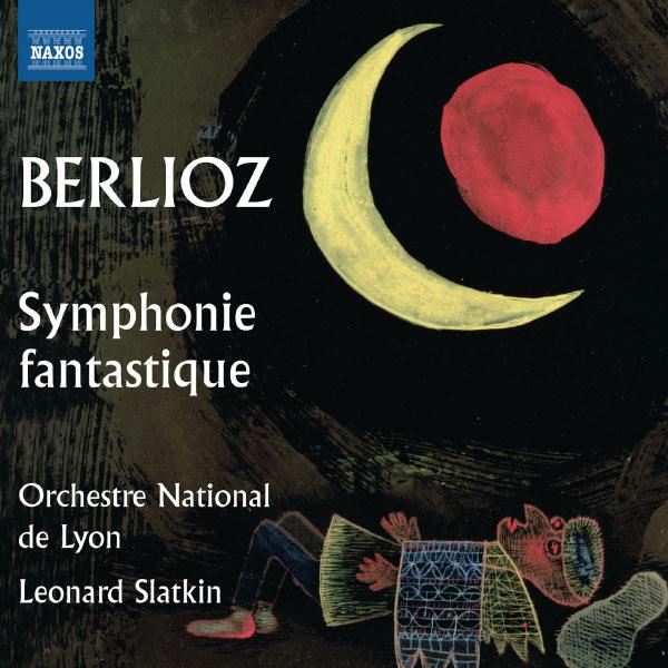 Leonard Slatkin - Symphonie fantastique