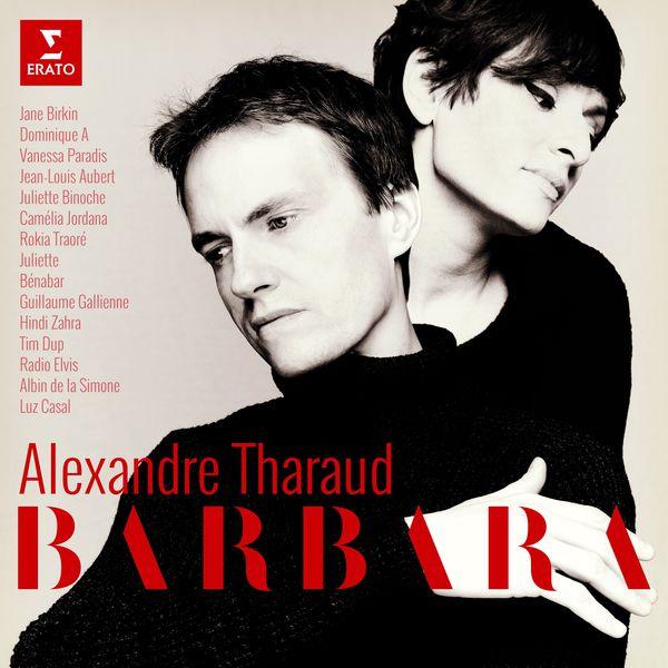 Alexandre Tharaud - Barbara