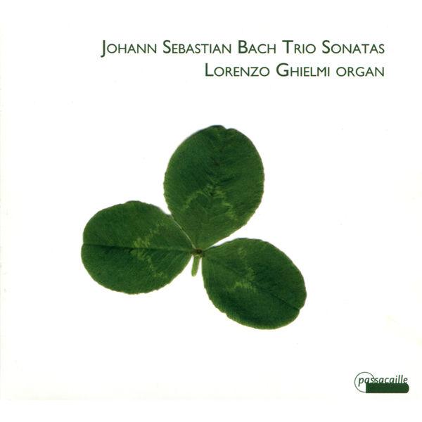 Lorenzo Ghielmi - Johann Sebastian Bach - OrganTrio Sonatas