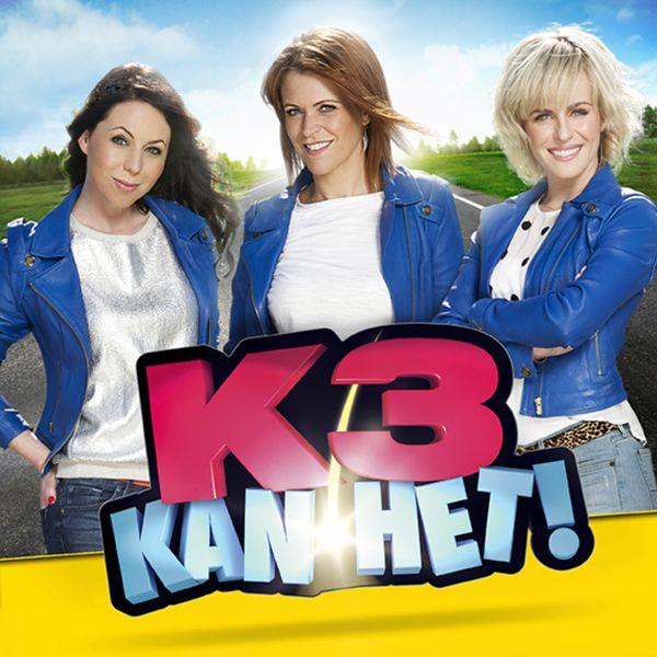 k3 kan het | k3 – télécharger et écouter l'album