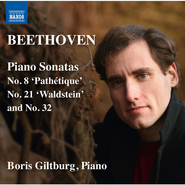 Boris Giltburg - Beethoven: Piano Sonatas Nos. 8, 21 & 32
