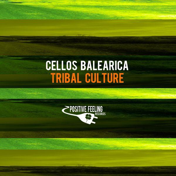 Cellos Balearica - Tribal Culture